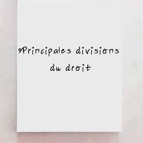 Principales divisions du droit